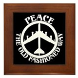 B-52 Peace the Old Fashioned Way Framed Tile