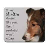 Friendly Sheltie Mousepad