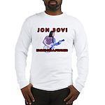 Jon Bovi Long Sleeve T-Shirt