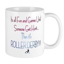 Fun and Games;Roller Derby Mug