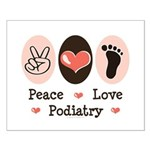 Peace Love Podiatry Small Poster