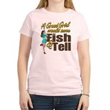 Good Girls Never Fish & Tell T-Shirt