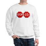 Stop in the Name of Love Sweatshirt