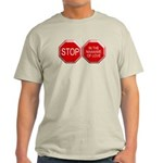 Stop in the Name of Love Light T-Shirt