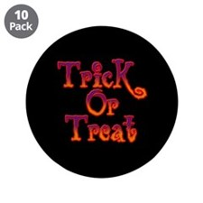 "Trick or Treat 3.5"" Button (10 pack)"