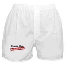 Obama Lies Patients Die Boxer Shorts