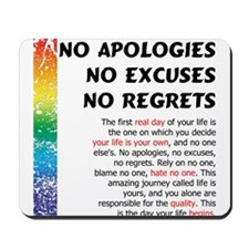 No Apologies Mousepad