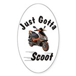 Just Gotta Scoot Blur Oval Sticker