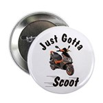 "Just Gotta Scoot Blur 2.25"" Button (10 pack)"