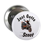 "Just Gotta Scoot Blur 2.25"" Button"