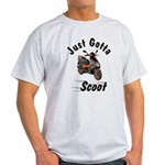 Just Gotta Scoot Blur Light T-Shirt