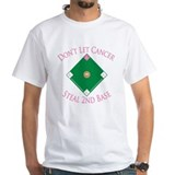 Cancer Steal 2nd Base Shirt