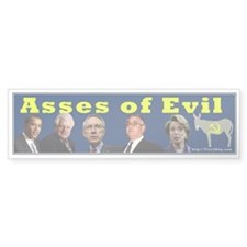asses of evil Bumper Bumper Sticker