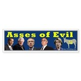 asses of evil Bumper Car Sticker