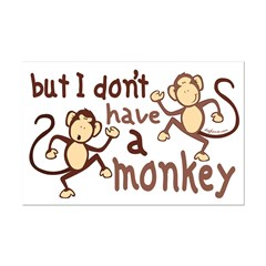 No Monkey Posters