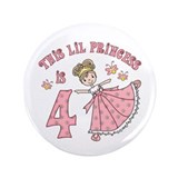 "Pretty Princess 4th Birthday 3.5"" Button"