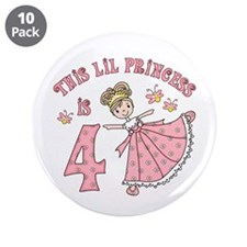 "Pretty Princess 4th Birthday 3.5"" Button (10 pack)"