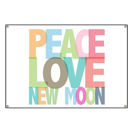 Peace Love New Moon Banner