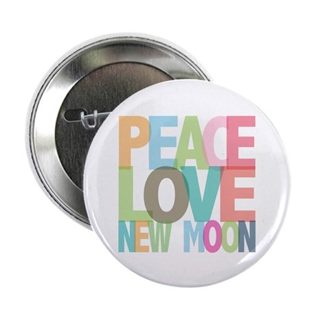 "Peace Love New Moon 2.25"" Button (100 pack)"