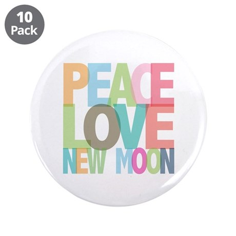"Peace Love New Moon 3.5"" Button (10 pack)"