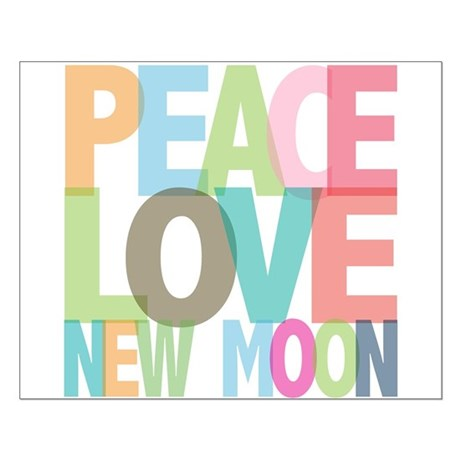 Peace Love New Moon Small Poster