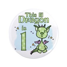 "Lil Dragon First Birthday 3.5"" Button (100 pack)"