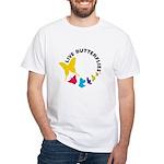 Live Butterflies White T-Shirt