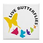 Live Butterflies Tile Coaster