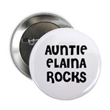 "AUNTIE ELAINA ROCKS 2.25"" Button (10 pack)"