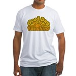 Good Day Sunshine Fitted T-Shirt