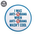 "I was Anti Obama 3.5"" Button (10 pack)"
