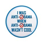"I was Anti Obama 3.5"" Button"