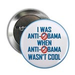 "I was Anti Obama 2.25"" Button"