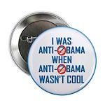 "I was Anti Obama 2.25"" Button"