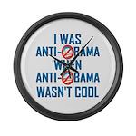 I was Anti Obama Large Wall Clock