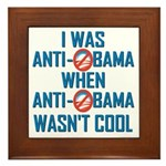 I was Anti Obama Framed Tile