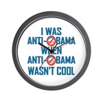 I was Anti Obama Wall Clock