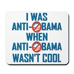 I was Anti Obama Mousepad