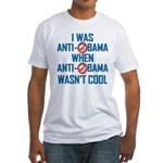 I was Anti Obama Fitted T-Shirt