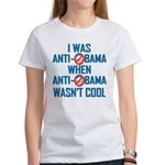 I was Anti Obama Women's T-Shirt