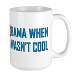 I was Anti Obama Large Mug
