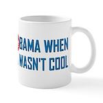 I was Anti Obama Mug