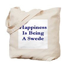Happiness Is Being A Swede Tote Bag