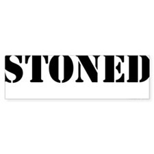 Stoned - On a Bumper Bumper Sticker