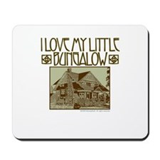 Bungalow Love Mousepad