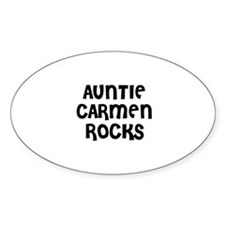 AUNTIE CARMEN ROCKS Oval Decal