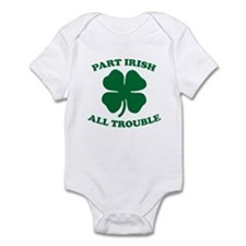 Part Irish, All Trouble Infant Bodysuit