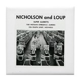 1968 ~ Nicholson and Loup Tile Coaster