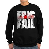 Epic Fail Sweatshirt