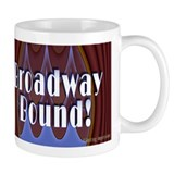 Broadway Bound! Coffee Mug